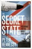 The Secret State: Preparing for the Worst 1945-2010