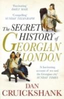 Secret History Of Georgian London