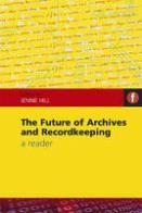 The Future Of Archives & Record Keeping