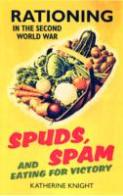 Spuds, Spam & Eating for Victory