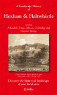 Historical Maps of Hexham and Haltwhistle