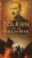 Tolkein & the Perils of War