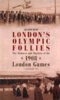 London's Olympic Follies