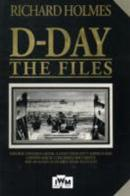 D-Day The Files