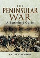 Peninsular War Battlefield Guide