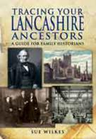 Tracing Your Lancashire Ancestors