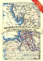 Bradshaw's Railway Atlas : Great Britain and Ireland