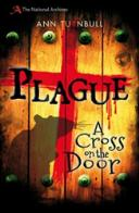 Plague A Cross On The Door