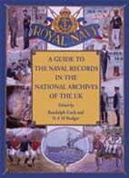 Guide to the Naval Records in The National Archives of the UK