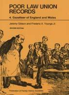 Poor Law Union Records: 4. Gazetteer of England and Wales - 2nd Edition