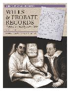 Wills and Probate Records (2nd ed)