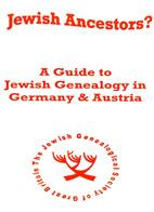 Jewish Ancestors? A Guide to Jewish Genealogy in Germany & Austria
