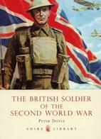 British Soldier of the Second World War