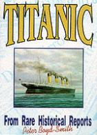 Titanic From Rare Historical Reports
