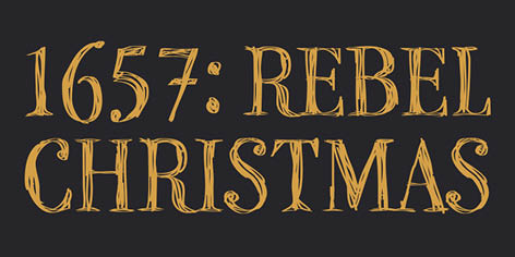 1657: Rebel Christmas