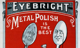 Victorian advertising - Eyebright Metal Polish, 1897 (catalogue reference: COPY 1/134 (107))