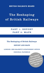 The Reshaping of British Railways cover