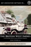 Front cover of My Ancestor Settled in the British West Indies by John Titford
