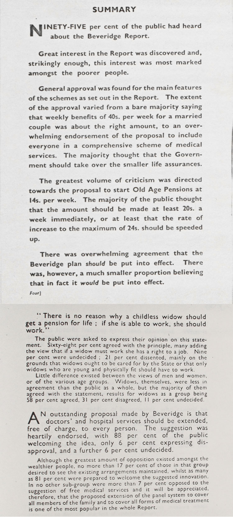 Results of a public opinion survey on the Beveridge Report. To get the scheme accepted by the Treasury and reduce costs, pensions were limited, 1942-3 (PREM 4/89/2)