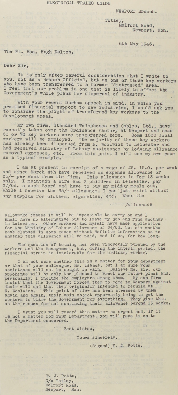 Letter to Hugh Dalton, Chancellor of the Exchequer, from a member of the Electrical Trades Union, Newport branch. The Chancellor requested the Ministry of Labour to reply, 6th May, 1946 (T 161/1367)