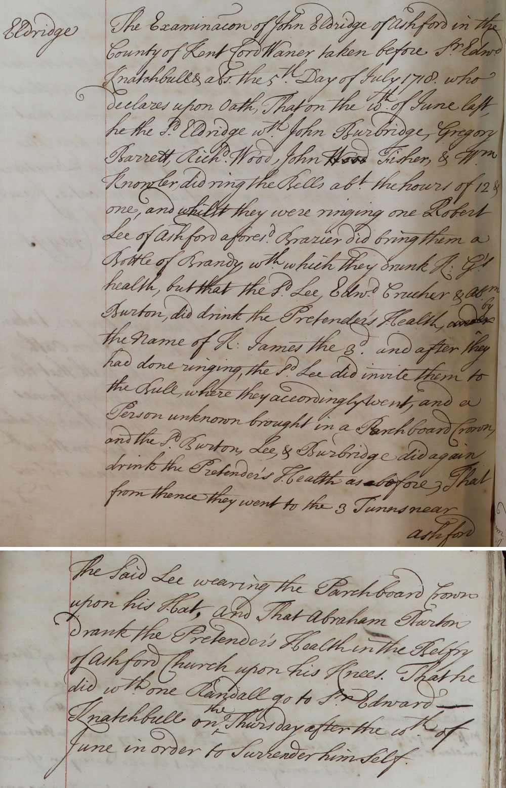 The examination of the case of John Eldridge in the county of Kent before Sir Edward Knatchbull, 5th July 1718 (SP 44/79A/f162-3)