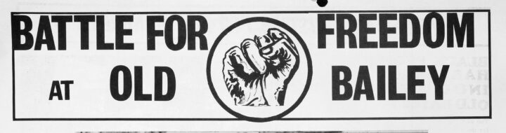 Text reading 'BATTLE FOR FREEDOM AT OLD BAILEY' with a graphic of a raised fist in the centre.