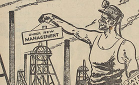 Cartoon on nationalisation of the coal mines (catalogue reference: CAB 21/2207)