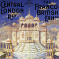 Franco British Exhibition by Central London Railway poster, 1908 - COPY 1/272