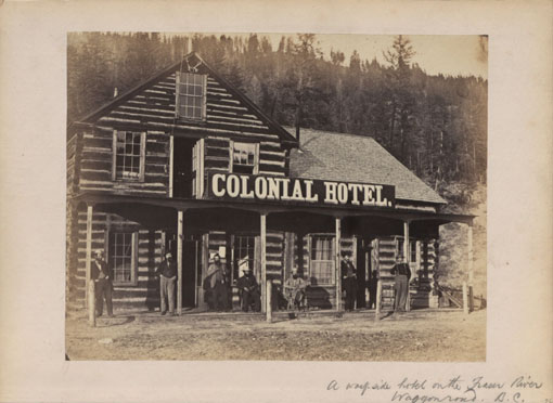 Colonial Hotel on the Fraser River, Waggon Road, BC. Catalogue reference: CO 1069/271